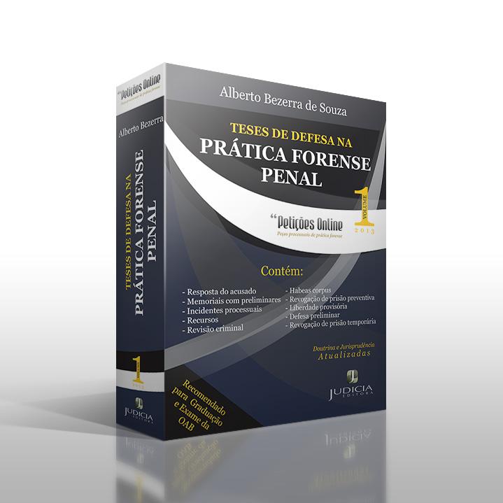 Livro Teses de Defesa na Prática Forense Penal, vol. 1
