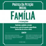 Livro Prática da petição inicial - Familia segunda edição