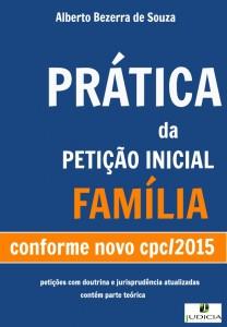 Prática da petição Inicial - Família (conforme Novo CPC/2015)